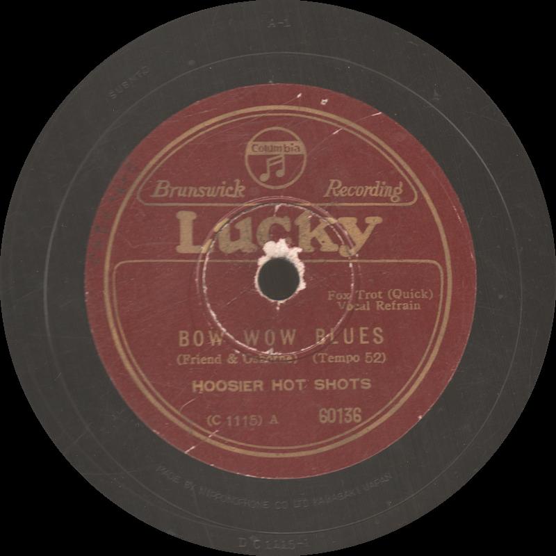 Bow Wow Blues, Hoosier Hot Shots, Lucky Nipponophone, шеллак, старая пластинка
